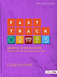 Fast Track (Leader Guide): Genesis to Revelation (Kids Edition)