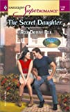 The Secret Daughter, Roz Denny Fox, 037371128X