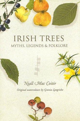Read Online Irish Trees: Myths, Legends & Folklore ebook