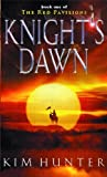 Knight's Dawn, Kim Hunter, 0356503100