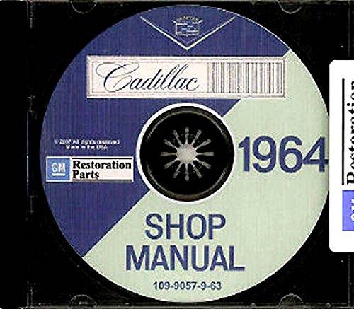 STEP-BY-STEP 1964 CADILLAC REPAIR SHOP & SERVICE MANUAL CD FOR Sedan de Ville, Eldorado, Convertible Coupe, 62 Coupe, Coupe de Ville, 62 Sedan, Sedan de Ville, Fleetwood