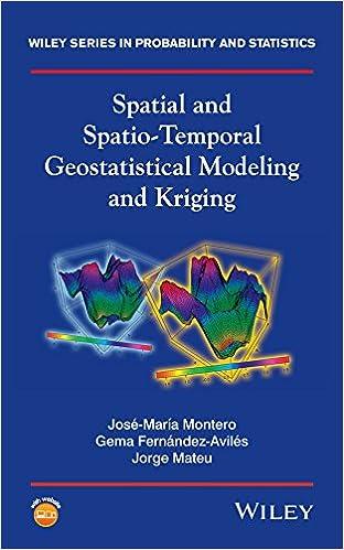 Spatial And Spatio-temporal Geostatistical Modeling And Kriging por José-maría Montero