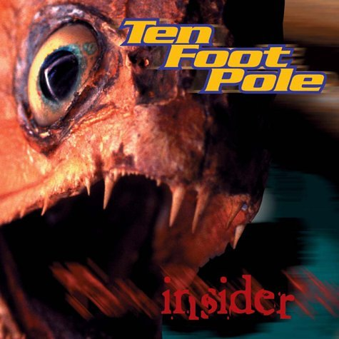CD : Ten Foot Pole - Insider (CD)