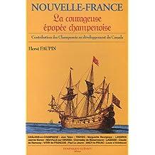 Nouvelle-France, la courageuse épopée champenoise