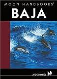 Moon Handbooks Baja (Moon Baja)