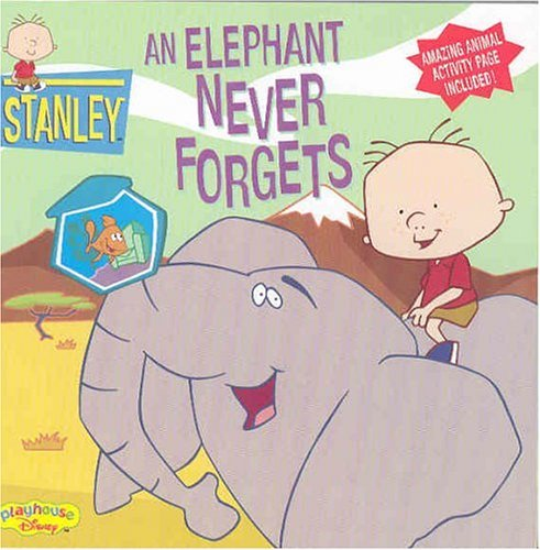 Stanley An Elephant Never Forgets (Playhouse Disney) by Disney Book Group (2003-06-01)