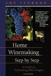 Home Winemaking Step-by-Step