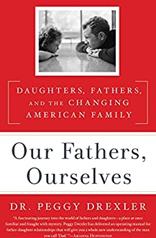 , and the Changing American Family eBook: Peggy Drexler: Kindle Store