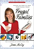 Frugal Families: Making the Most of Your Hard-Earned Money