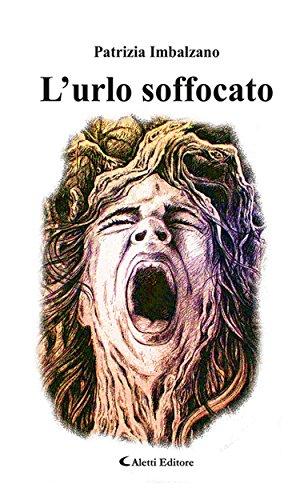 L'urlo soffocato (Italian Edition)