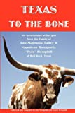 Texas to the Bone, Sue Hemphill and Sandy Hemphill, 1452826846