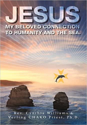 Jesus: My Beloved Connection to Humanity and the Sea