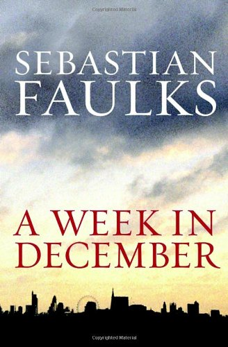 Book cover from A Week in Decemberby Sebastian Faulks