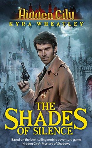 Hidden City: The Shades of Silence (Book 2)