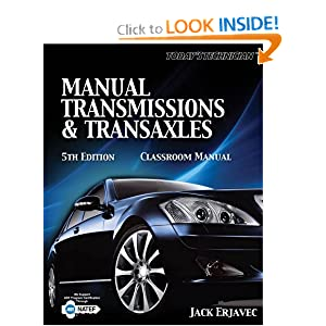 Shop Manual for Automatic Transmissions and Transaxles/Classroom Manual for Automatic Transmissions and Transaxles (Today's Technician) Jack Erjavec