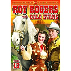 Roy Rogers With Dale Evans, Volume 13