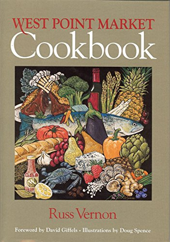 West Point Market Cookbook by Russ Vernon