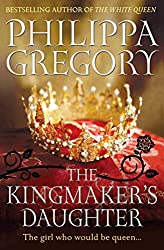 The Kingmaker's Daughter (Cousins War Series Book 4)