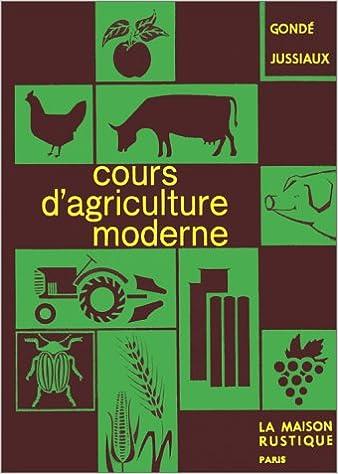 Lire Cours d'agriculture moderne pdf, epub ebook