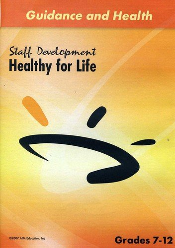 Staff Development: Healthy For Life by Sunburst Visual Media