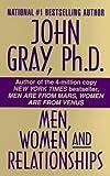 Men, Women and Relationships, John Gray, 0061010707