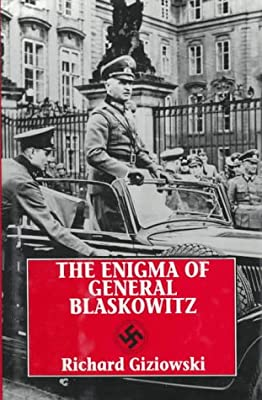The Enigma of General Blaskowitz