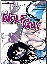 Wolf Guy, tome 8 par Hirai