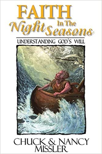 Faith In the Night Seasons by Nancy Missler