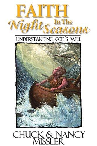 Faith in the Night Seasons Textbook: Understanding God's Will