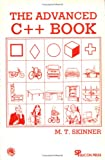 The Advanced C Plus Plus Book, Skinner, M. T., 0929306104