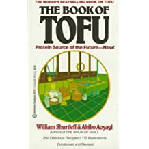 1: The Book of Tofu: Protein Source of the Future--Now!