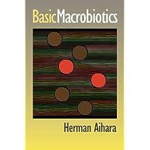 Basic Macrobiotics