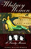 The Whitney Women and the Museum They Made, Flora Miller Biddle, 1559705094