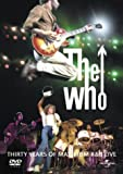 The Who: 30 Years Of Maximum R 'n' B Live [DVD]