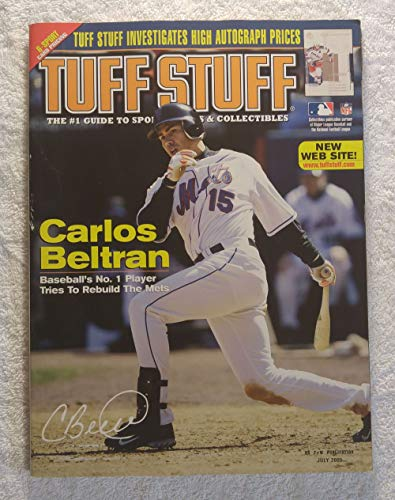 Carlos Beltran - New York Mets - Baseball's #1 Player Tries to Rebuild The Mets - Tuff Stuff Magazine - July 2005