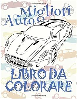 Migliori Auto Libro Da Colorare Libro Da Colorare Bambini 5