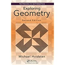 Exploring Geometry (Textbooks in Mathematics)