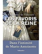 FAVORIS DE LA REINE (LES)