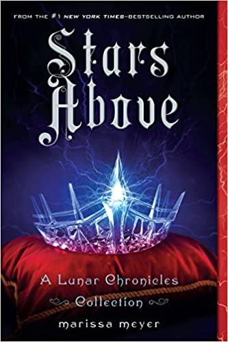Image result for stars above by marissa meyer