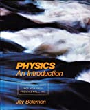 Physics : An Introduction, Bolemon, Jay S., 0136722210