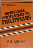 Devotional Commentary on Philippians, F. B. Meyer, 0825432278