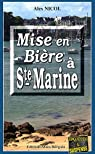 Mise en Biere a Sainte-Marine par Nicol