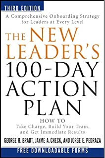 the new leaders 100 day action plan how to take charge build your