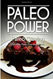 Paleo Power - Paleo Craving - Delicious Paleo-Friendly Sweets, Paleo Power, 1494326450