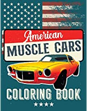 American Muscle Cars Coloring Book: For adults and kids to color! (Muscle Car Coloring Books)