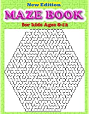 Maze Book for Kids Ages 8-12: The Ultimate Maze Book for Children   Puzzle Books for Children & Teenagers for Developing Problem Solving Skills and Critical Thinking Skills Maze Book for Kids 8-12, Maze Books for Kids