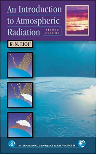 An introduction to atmospheric radiation volume 84 second an introduction to atmospheric radiation volume 84 second edition international geophysics 2nd edition fandeluxe Choice Image
