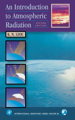 An Introduction to Atmospheric Radiation, Volume 84, Second Edition (International Geophysics)