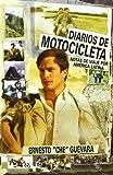 Diarios De Motocicleta : Notas De Viaje / Motorcycle Diaries: Notas De Viaje