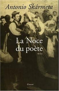 La noce du poète, Skarmeta, Antonio